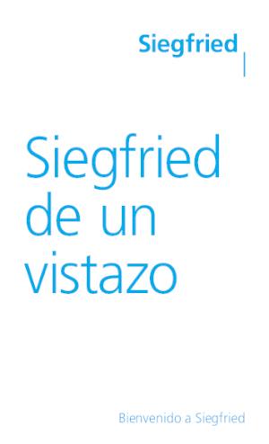 Siegfried de un vistazo (ES)