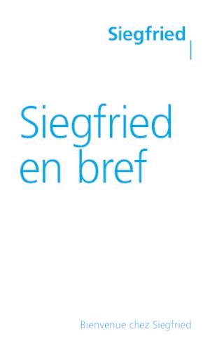 Siegfried en bref (FR)